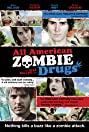 All American Zombie Drugs (2010) Poster