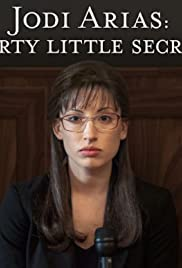 Jodi Arias: Dirty Little Secret Poster