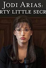 Primary photo for Jodi Arias: Dirty Little Secret