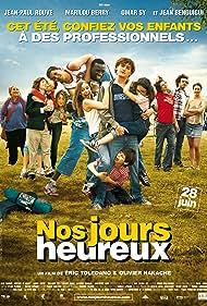 Nos jours heureux (2006)