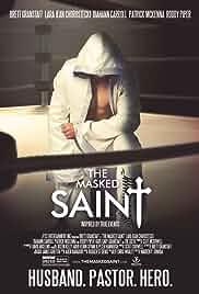 Watch Movie The Masked Saint (2016)