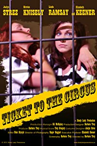 Downloadable free full movies Ticket to the Circus by [mov]