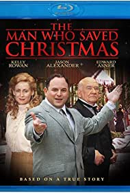 The Man Who Saved Christmas (2002) Poster - Movie Forum, Cast, Reviews