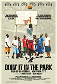 Doin' It in the Park: Pick-Up Basketball, NYC Poster