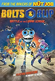 Bolts & Blip: Battle of the Lunar League Poster