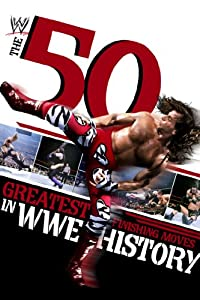 Free avi movie downloads The 50 Greatest Finishing Moves in
