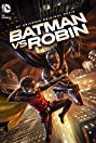 Batman vs. Robin (2015) Poster