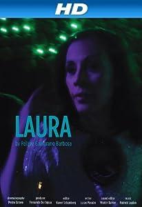 Movie downloadable websites Laura by Fellipe Barbosa [[movie]