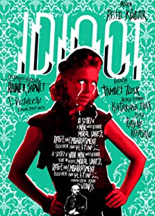 The Idiot (2011)