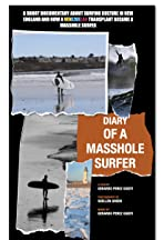 Diary of a MassHole Surfer