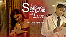 From Siargao to Scotland with Love