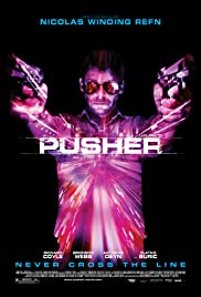 Pusher (2012) Poster - Movie Forum, Cast, Reviews