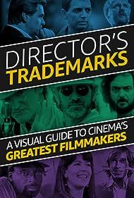 Director's Trademarks (2017)