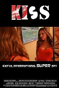 Primary photo for KISS: Katya, International Super Spy
