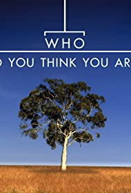 Who Do You Think You Are? (2008)