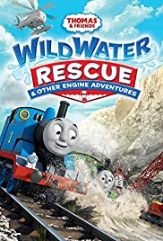 Thomas & Friends: Wild Water Rescue and Other Engine Adventures Poster