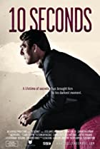 10 Seconds (2011) Poster