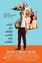 Wish I Was Here (2014) Poster