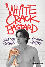 Rhett Benz in White Crack Bastard (2013)