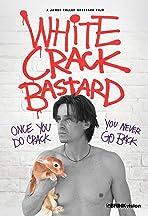 White Crack Bastard
