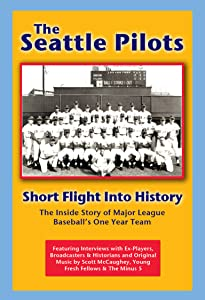 New movies watching online for free The Seattle Pilots: Short Flight Into History [Mp4]