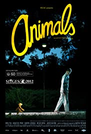 Animals (2012) Poster - Movie Forum, Cast, Reviews