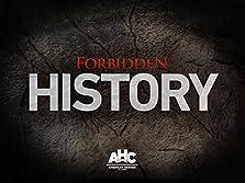 Forbidden History (2013– )