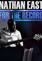 Nathan East: For the Record