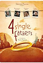 Four Single Fathers (2009) Poster - Movie Forum, Cast, Reviews