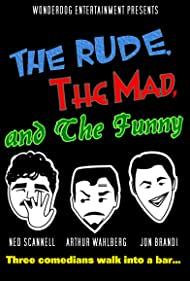 The Rude, the Mad, and the Funny (2014)