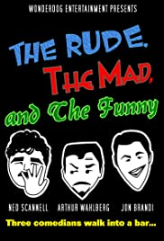 The Rude, the Mad, and the Funny Poster
