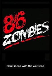 86 Zombies Poster
