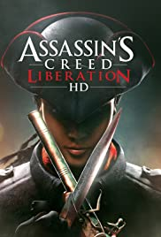Assassin's Creed III: Liberation (2012) Poster - Movie Forum, Cast, Reviews