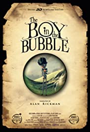 The Boy in the Bubble (2011) Poster - Movie Forum, Cast, Reviews