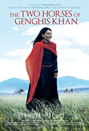 The Two Horses of Genghis Khan(2009) Poster - Movie Forum, Cast, Reviews