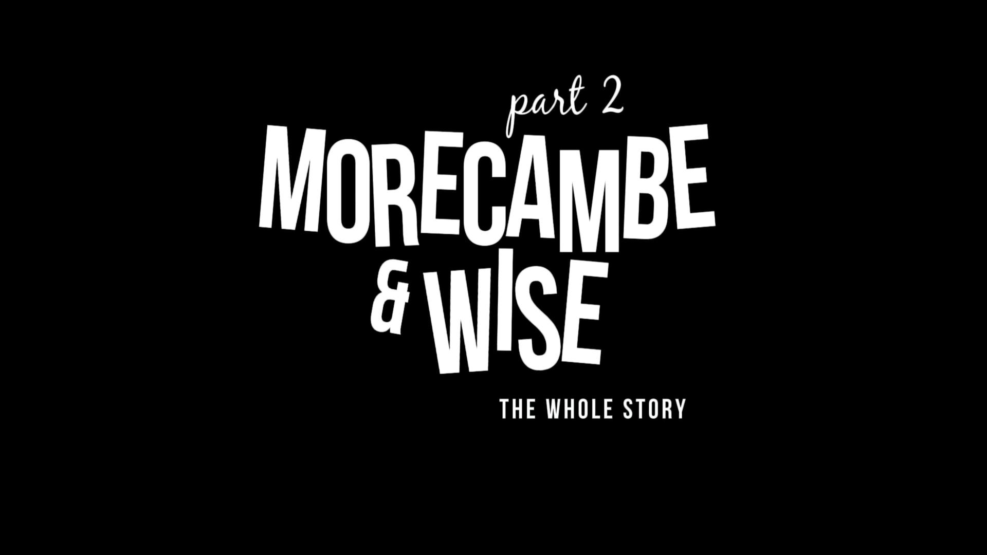 Morecambe & Wise: The Whole Story (2013)