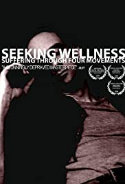 Seeking Wellness: Suffering Through Four Movements Poster