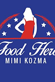 Primary photo for Food Hero Mimi Kozma
