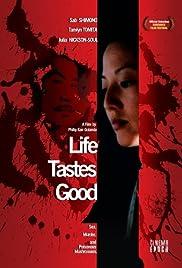 Life Tastes Good Poster