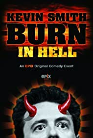 Kevin Smith: Burn in Hell (2012) Poster - Movie Forum, Cast, Reviews