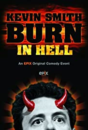 Kevin Smith: Burn in Hell (2012) Poster - TV Show Forum, Cast, Reviews