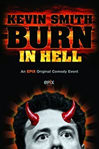 Watch free movie websites no download Kevin Smith: Burn in Hell USA [hd1080p]
