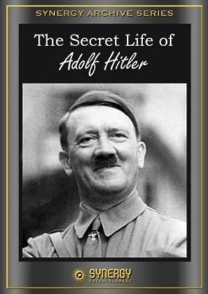 Where to stream The Secret Life of Adolf Hitler