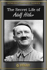 The Secret Life of Adolf Hitler(1958) Poster - Movie Forum, Cast, Reviews