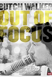 Butch Walker: Out of Focus Poster