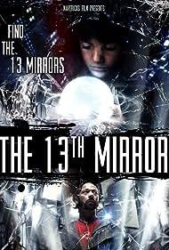 The 13th Mirror (2011)