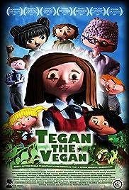 Tegan the Vegan Poster