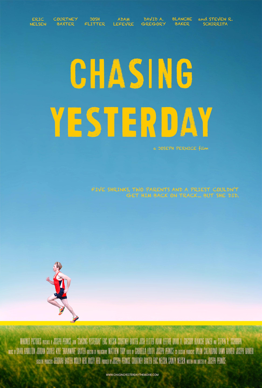 Chasing Yesterday (2015)