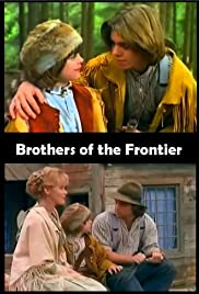 Brothers Of The Frontier Tv Movie 1996 Imdb