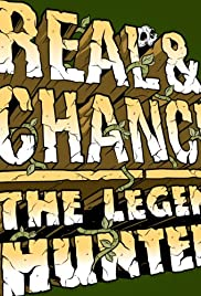 Real & Chance: The Legend Hunters Poster